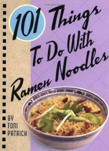 best college graduation gifts review - 101 Things To Do With Ramen Noodles