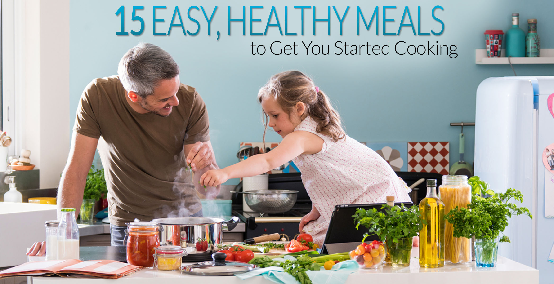 easy-healthy-meals-to-get-you-started-cooking