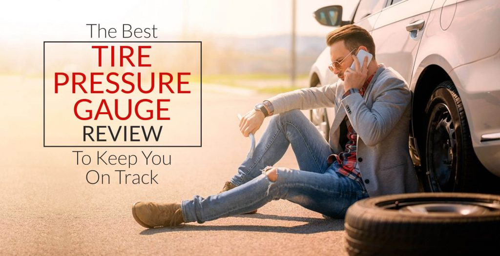 best-tire-pressure-gauge-review