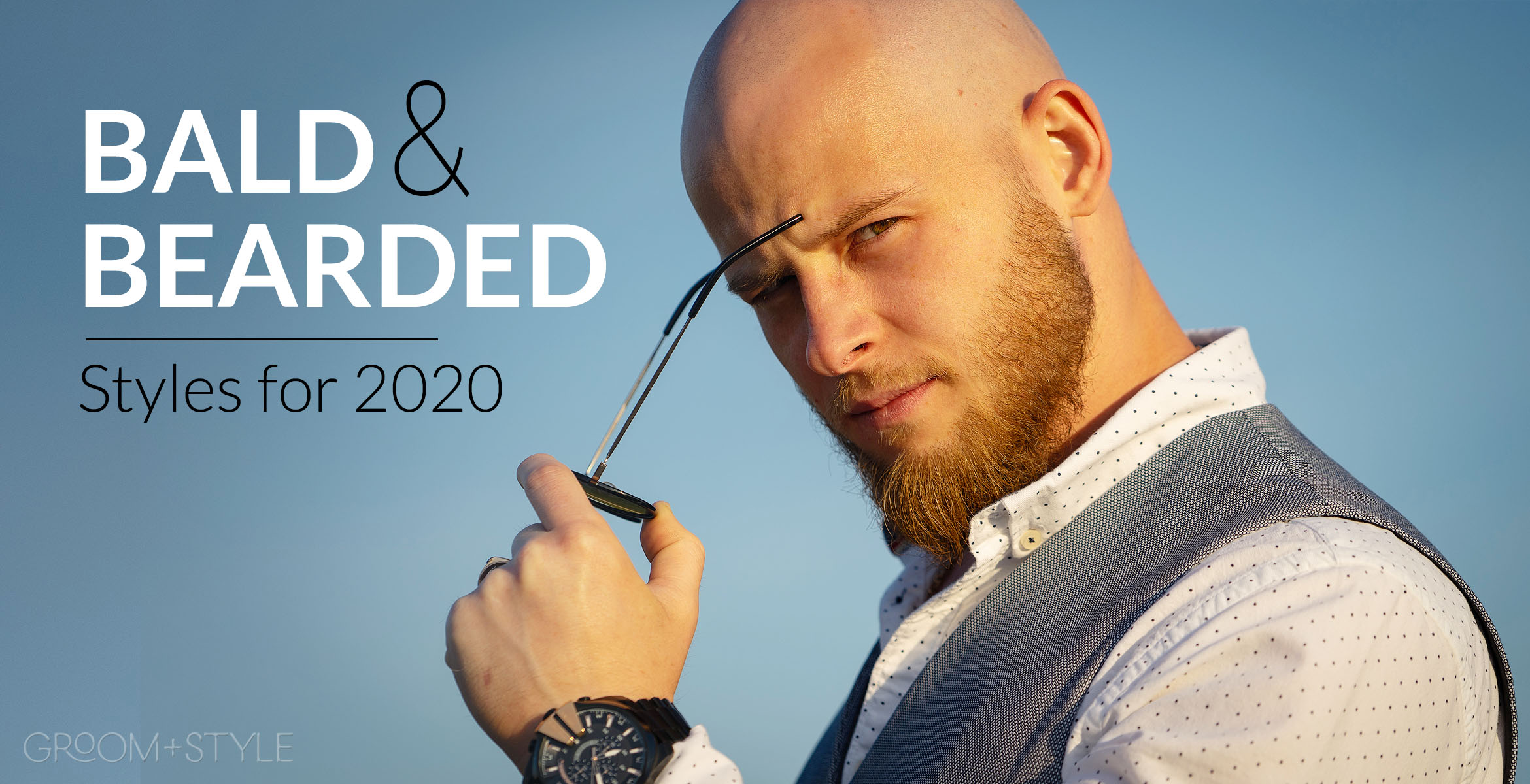 Bald And Bearded Styles For Groom Style