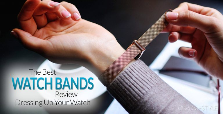 best watch bands review