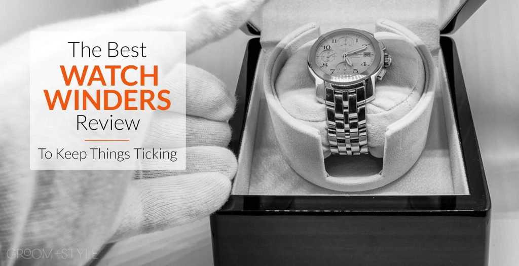 best watch winders review